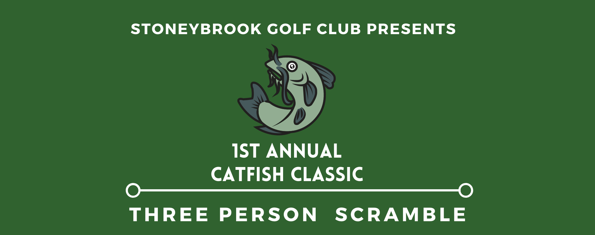 1st Annual Catfish Classic